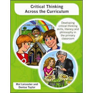 Critical Thinking Across the Curriculum: Developing Critical Thinking Skills, Literacy and Philosoph (BOK)