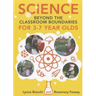 Science beyond the Classroom Boundaries for 3-7 year olds (BOK)