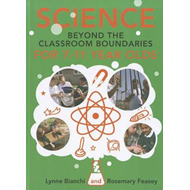 Science and Technology Beyond the Classroom Boundaries for 7-11 Year Olds (BOK)