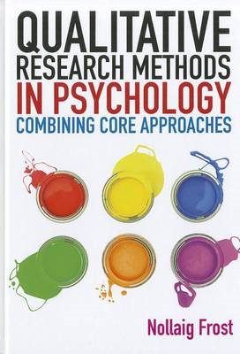 Qualitative Research Methods in Psychology: Combining Core A (BOK)