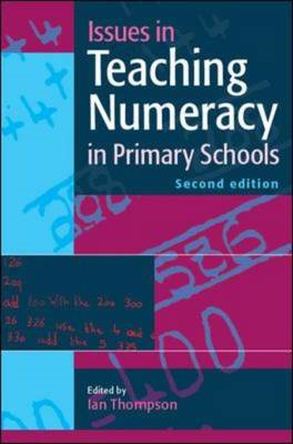 Issues in Teaching Numeracy in Primary Schools (BOK)