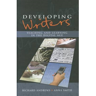 Developing Writers: Teaching and Learning in the Digital Age (BOK)