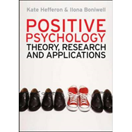 Positive Psychology: Theory, Research and Applications (BOK)