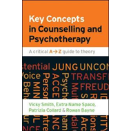 Key Concepts in Counselling and Psychotherapy: A Critical A- (BOK)