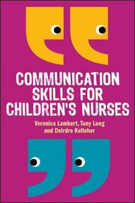 Communication Skills for Children's Nurses (BOK)