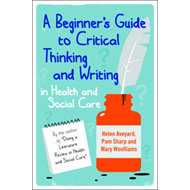 Beginner's Guide to Critical Thinking and Writing in Health (BOK)