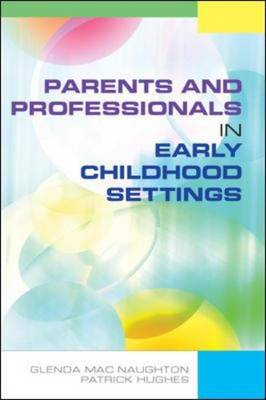 Parents and Professionals in Early Childhood Settings (BOK)