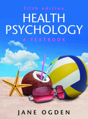 Health Psychology: A Textbook (BOK)