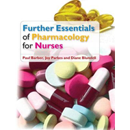 Further Essentials of Pharmacology for Nurses (BOK)