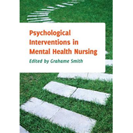 Psychological Interventions in Mental Health Nursing (BOK)