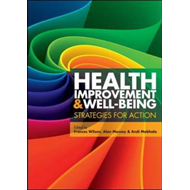 Health Improvement and Well-Being: Strategies for Action (BOK)