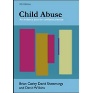 Child Abuse: An Evidence Base for Confident Practice (BOK)