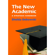 The New Academic: a Strategic Handbook (BOK)