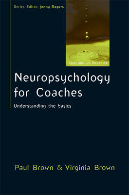 Neuropsychology for Coaches: Understanding the Basics (BOK)
