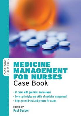 Medicine Management for Nurses: Case Book (BOK)