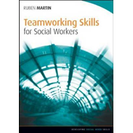 Teamworking Skills for Social Workers (BOK)