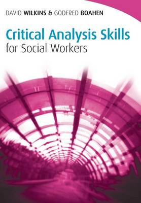 Critical Analysis Skills for Social Workers (BOK)
