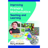 Improving Primary Mathematics Teaching and Learning (BOK)