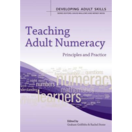 Teaching Adult Numeracy: Principles and Practice (BOK)