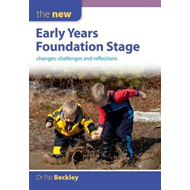 New Early Years Foundation Stage: Changes, Challenges and Re (BOK)
