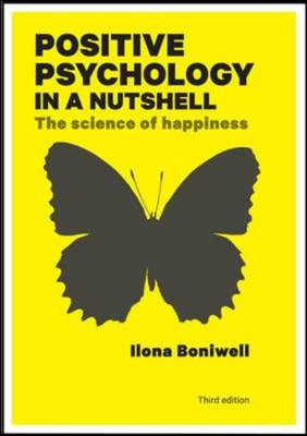 Positive Psychology in a Nutshell: The Science of Happiness (BOK)