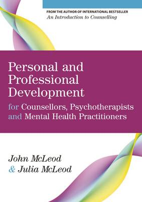 Personal and Professional Development for Counsellors, Psych (BOK)