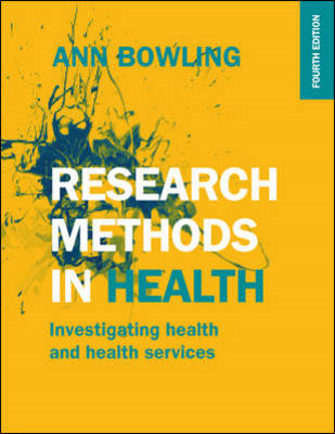 Research Methods in Health: Investigating Health and Health (BOK)