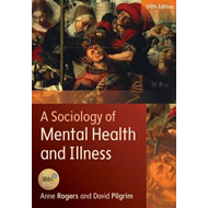 Sociology of Mental Health and Illness (BOK)