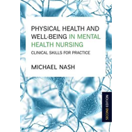 Physical Health and Well-Being in Mental Health Nursing: Cli (BOK)