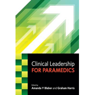 Clinical Leadership for Paramedics (BOK)