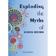 Exploding the Myths of School Reform (BOK)
