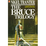 "The Bruce Trilogy: ""Steps to the Empty Throne"", ""Price of the King's Peace"" and ""Path of the Hero Ki (BOK)"