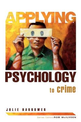 Applying Psychology to Crime (BOK)