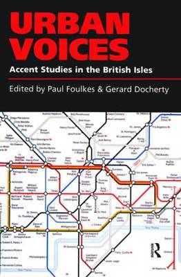 Urban Voices: Accent Studies in the British Isles (BOK)