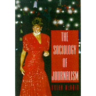 The Sociology of Journalism (BOK)