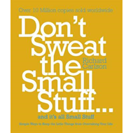 Don't Sweat the Small Stuff (BOK)