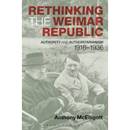 Rethinking the Weimar Republic (BOK)
