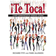 Te Toca!: A New Communicative Spanish Course (BOK)