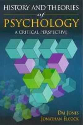 History and Theories of Psychology: A Critical Perspective (BOK)
