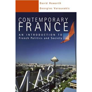 Contemporary France: An Introduction to French Politics and Society (BOK)