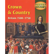 Crown & Country, Britain 1500-1750 (BOK)