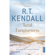 Total Forgiveness: Achieving God's Greatest Challenge (BOK)