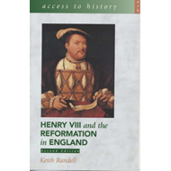 Access To History: Henry VIII and the Reformation in England (BOK)