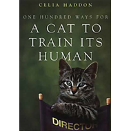 One Hundred Ways for a Cat to Train Its Human (BOK)