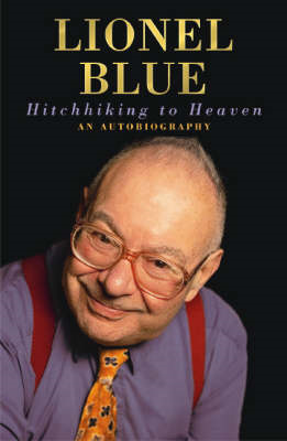 Hitchhiking to Heaven: An Autobiography (BOK)