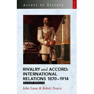 Access to History: Rivalry and Accord - International Relati (BOK)