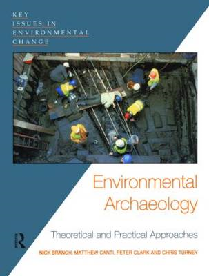 Environmental Archaeology: Theoretical and Practical Approaches (BOK)