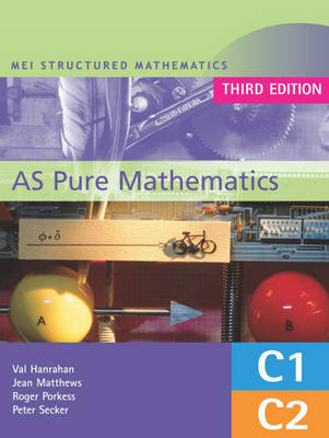 MEI AS Pure Mathematics (BOK)
