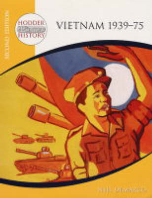 Hodder 20th Century History: Vietnam 1939-75 2nd Edition (BOK)