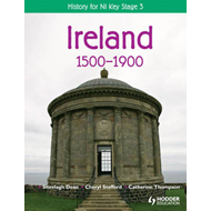 History for NI Key Stage 3: Ireland 1500-1900 (BOK)